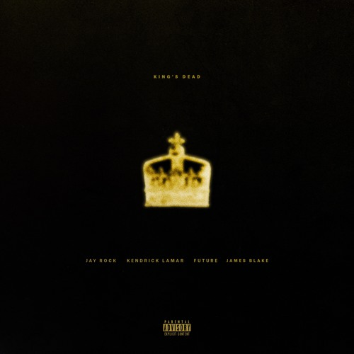 "Jay Rock, Kendrick Lamar & Future – ""King's Dead"""