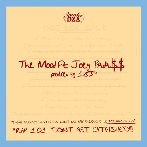"Smoke DZA – ""The Mood"" ft. Joey Bada$$"
