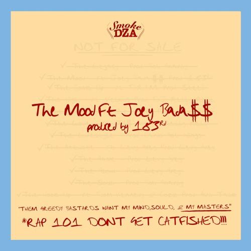 "Smoke DZA – ""The Mood"" ft. Joey Bada$$"